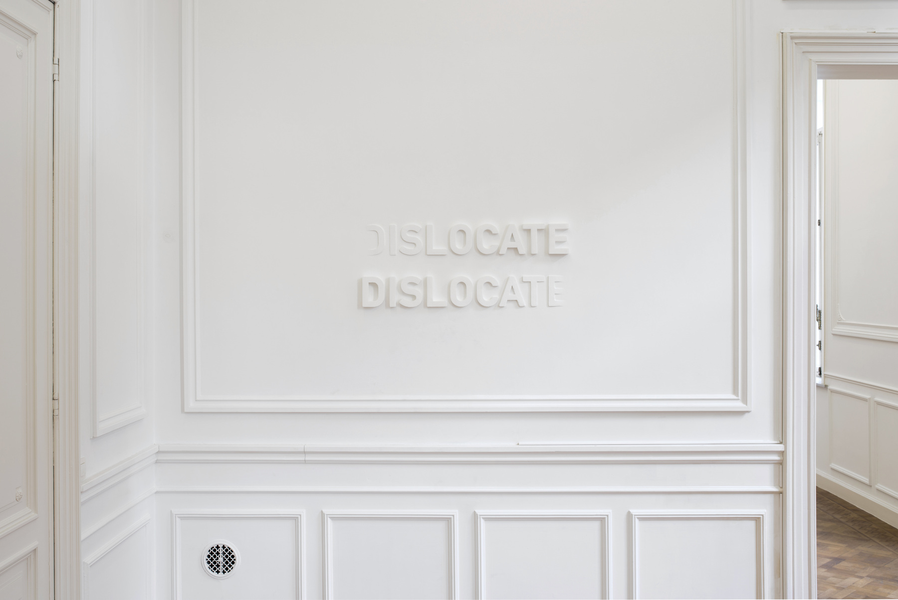 Melik Ohanian, Deviation (03) — Dislocate, 2014, Letters in polystyrene and plaster, 60 x 120 cm, 1_3